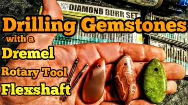 Drilling A Hole In Gemstones With Dremel Rotary Tool or Flexshaft