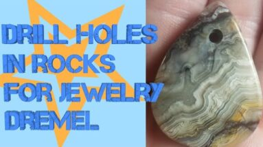 How to Drill Holes in Rocks for Jewelry with a Dremel (Rotary Tool)