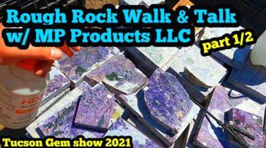Rough Rock Walk & Talk part1 Tucson Gemshow 2021