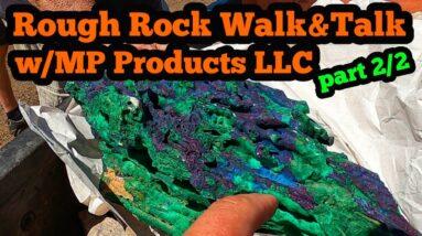 Rough Rock Walk & Talk part2 Tucson Gem show 2021