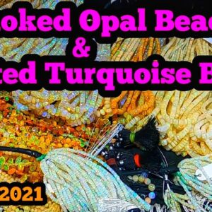 Smoked Opal Beads & Faceted Turquoise Beads Tucson Gem show 2021 Holidome