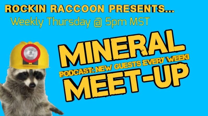 Mineral Meet-Up Episode #001 With Guest Hosts
