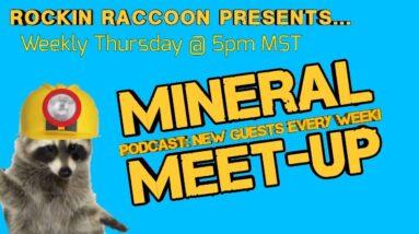 Mineral Meet Up Episode #003