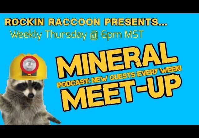 Mineral Meet-Up episode #4